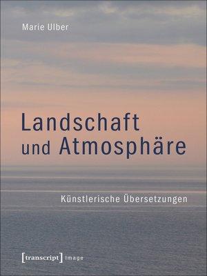 cover image of Landschaft und Atmosphäre