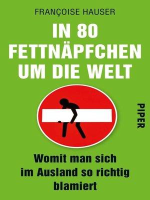 cover image of In 80 Fettnäpfchen um die Welt
