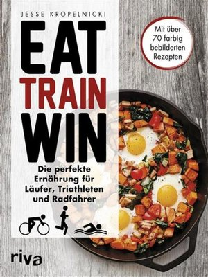 cover image of Eat. Train. Win.