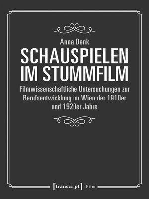 cover image of Schauspielen im Stummfilm