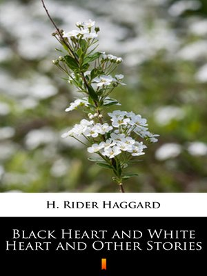 cover image of Black Heart and White Heart and Other Stories