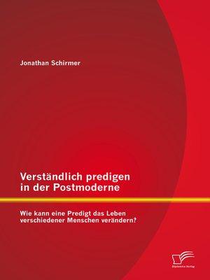 cover image of Verständlich predigen in der Postmoderne