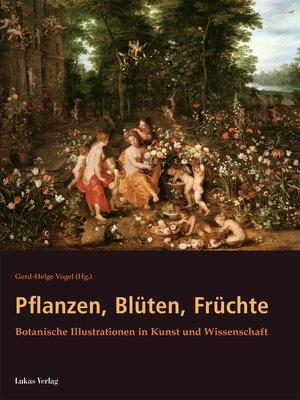 cover image of Pflanzen, Blüten, Früchte