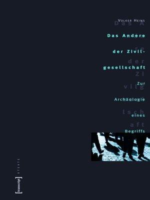 cover image of Das Andere der Zivilgesellschaft