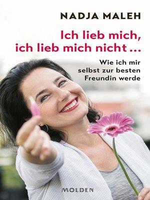 cover image of Ich lieb mich, ich lieb mich nicht ...