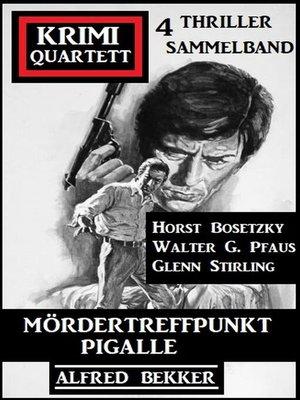 cover image of Mördertreffpunkt Pigalle