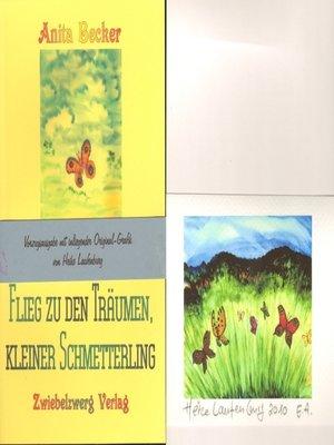cover image of Flieg zu den Träumen, kleiner Schmetterling