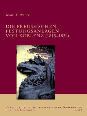 cover image of Die preussischen Festungsanlagen von Koblenz (1815-1834)