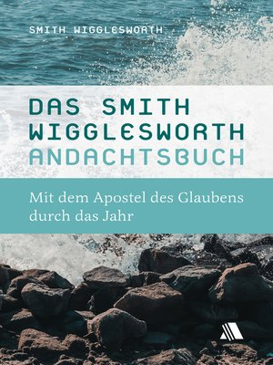 cover image of Das Smith-Wigglesworth-Andachtsbuch