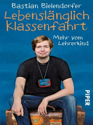 cover image of Lebenslänglich Klassenfahrt