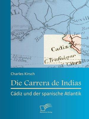 cover image of Die Carrera de Indias