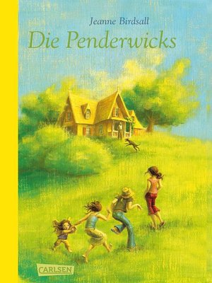 cover image of Die Penderwicks (Die Penderwicks 1)