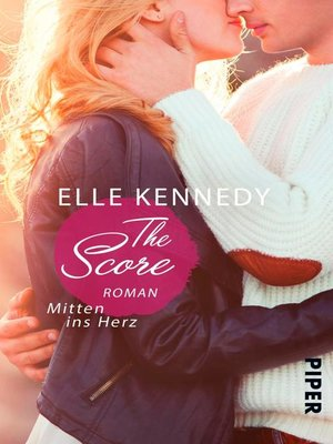 cover image of The Score – Mitten ins Herz