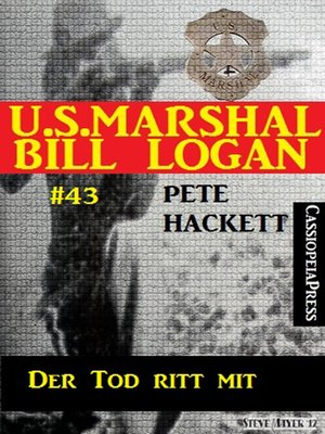 cover image of U.S. Marshal Bill Logan, Band 43