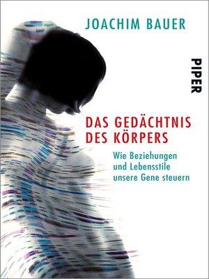 cover image of Das Gedächtnis des Körpers