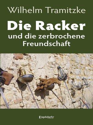 cover image of Die Racker und die zerbrochene Freundschaft