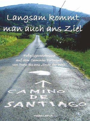 cover image of Langsam kommt man auch ans Ziel