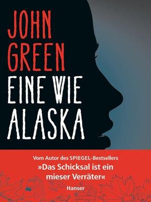cover image of Eine wie Alaska
