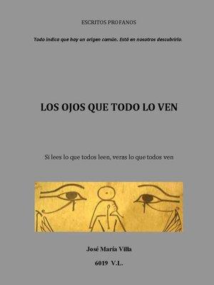 cover image of Los ojos que todo lo ven