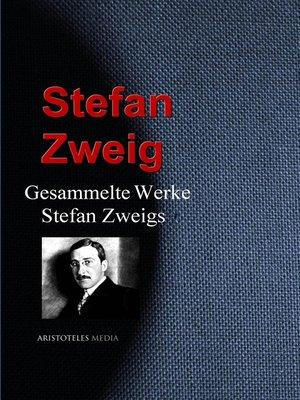 cover image of Gesammelte Werke Stefan Zweigs