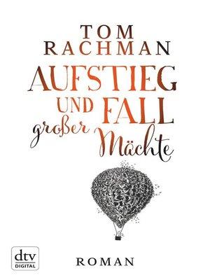 cover image of Aufstieg und Fall großer Mächte