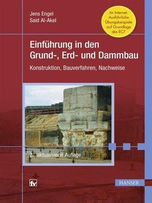 cover image of Einführung in den Grund-, Erd- und Dammbau