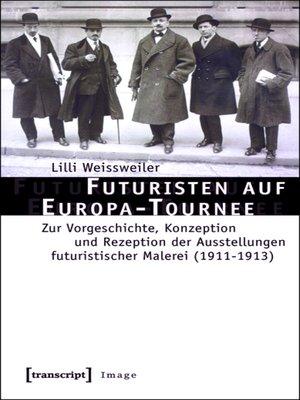 cover image of Futuristen auf Europa-Tournee