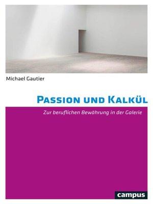 cover image of Passion und Kalkül