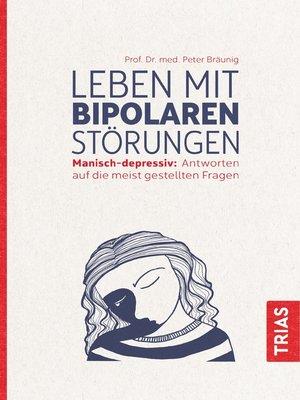 cover image of Leben mit bipolaren Störungen