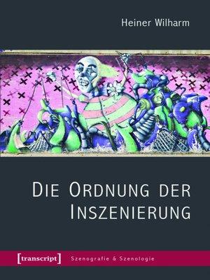 cover image of Die Ordnung der Inszenierung
