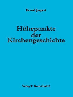 cover image of Höhepunkte der Kirchengeschichte