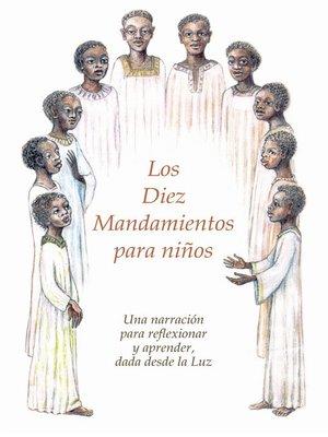 cover image of Los Diez Mandamientos para niños