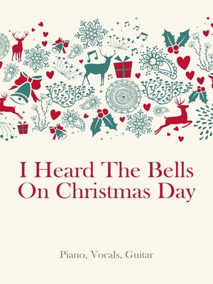 cover image of I Heard the Bells On Christmas Day