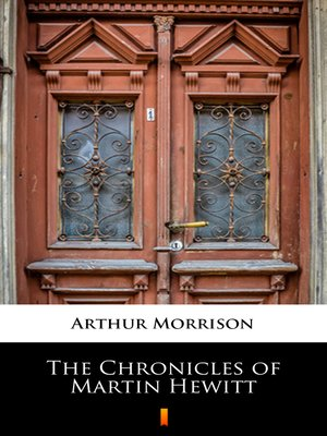 cover image of The Chronicles of Martin Hewitt