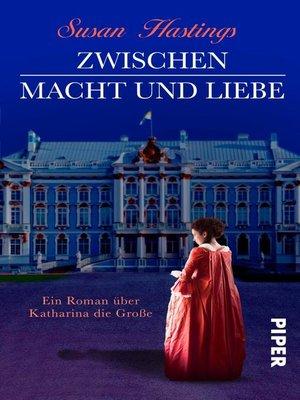 cover image of Zwischen Macht und Liebe
