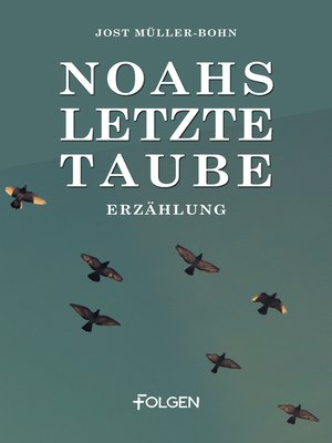 cover image of Noahs letzte Taube