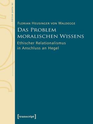 cover image of Das Problem moralischen Wissens