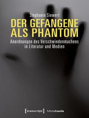 cover image of Der Gefangene als Phantom