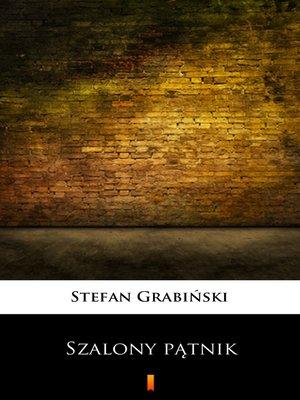 cover image of Szalony pątnik