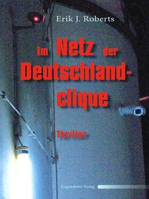 cover image of Im Netz der Deutschlandclique. Politthriller