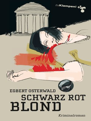 cover image of Schwarz Rot Blond
