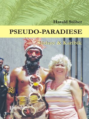 cover image of Pseudo-Paradiese. Südsee & Karibik