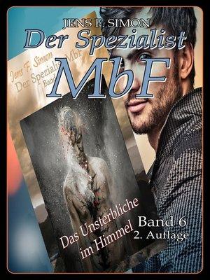 cover image of Das Unsterbliche im Himmel (Der Spezialist MbF 6)