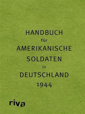 cover image of Pocket Guide to Germany--Handbuch für amerikanische Soldaten in Deutschland 1944