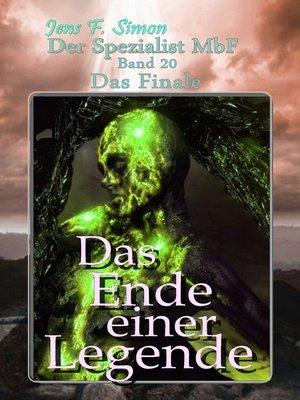 cover image of Das Ende einer Legende ( Der Spezialist MbF 20 )
