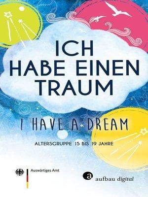 cover image of Ich habe einen Traum--I have a dream