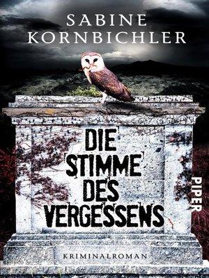 cover image of Die Stimme des Vergessens