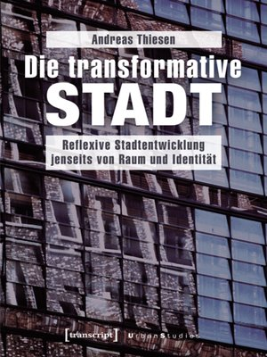 cover image of Die transformative Stadt