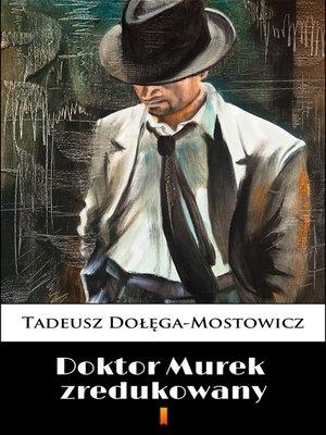 cover image of Doktor Murek zredukowany