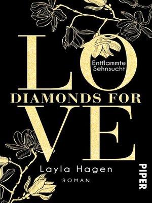 cover image of Diamonds For Love – Entflammte Sehnsucht